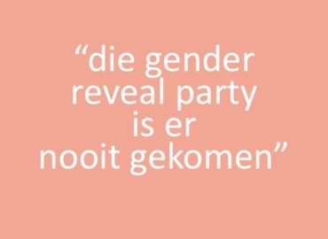 Die gender reveal party is er nooit gekomen